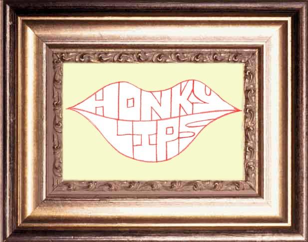http://www.honkylips.org/images/frame.jpg